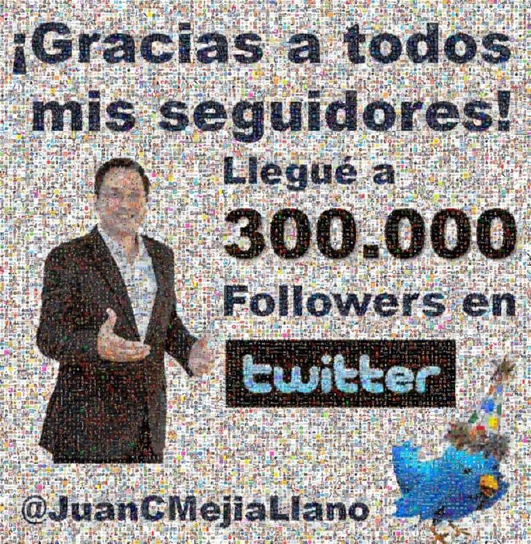 Juan-Carlos-Mejia-Llano-Gracias-300000-seguidores-en-Twitter-1000x1024